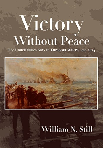 Victory Without Peace By William N. Still Jr