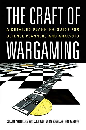 The Craft of Wargaming By Robert Burks