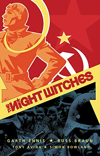 The Night Witches By Garth Ennis