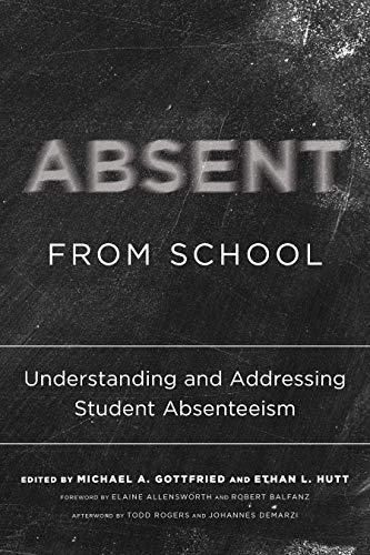 Absent from School By Michael A. Gottfried
