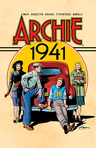 Archie: 1941 By Mark Waid