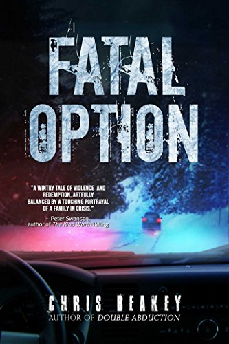 Fatal Option By Chris Beakey
