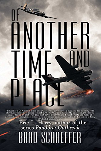 Of Another Time and Place By Brad Schaeffer