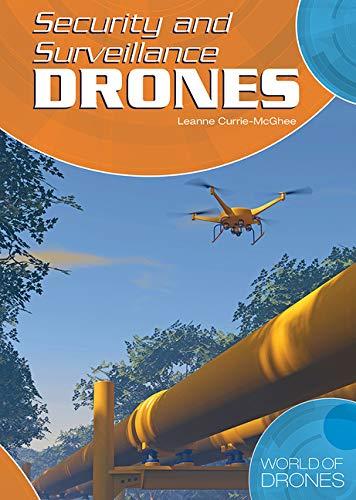 Security and Surveillance Drones