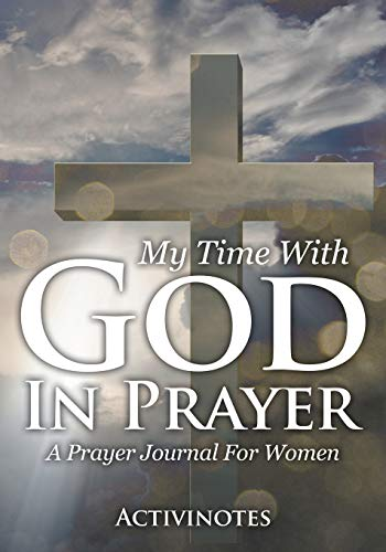 My Time With God In Prayer - A Prayer Journal For Women By Activibooks