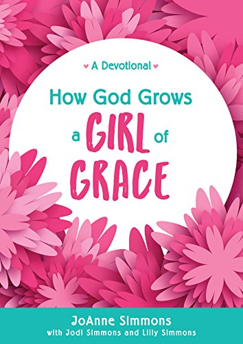 How God Grows a Girl of Grace By Joanne Simmons