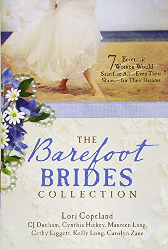 Barefoot Brides Collection By Lori Copeland