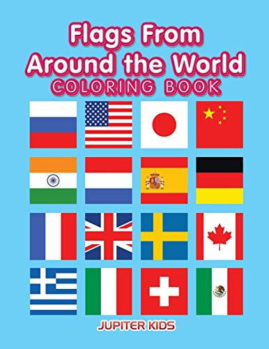 Flags From Around the World Coloring Book By Jupiter Kids