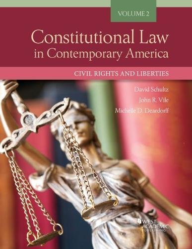 Constitutional Law in Contemporary America, Volume 2 By David Schultz