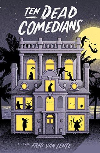 Ten Dead Comedians By Fred van Lente
