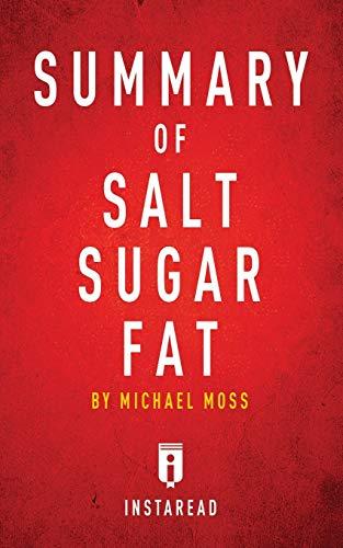 Summary of Salt Sugar Fat par Instaread Summaries