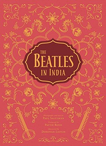 The Beatles in India By Paul Saltzman