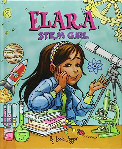 Elara, Stem Girl By Leela Ayyar