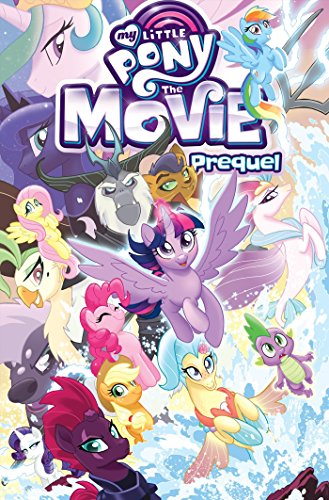 My Little Pony The Movie Prequel By Ted Anderson