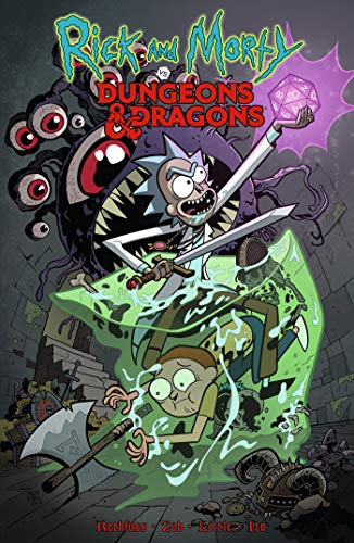 Rick And Morty Vs. Dungeons & Dragons By Patrick Rothfuss