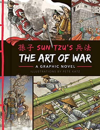 The Art of War: A Graphic Novel By Sun Tzu