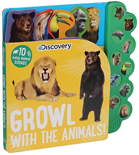 Discovery: Growl with the Animals! von Editors of Silver Dolphin Books