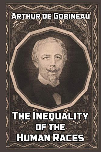 The Inequality of the Human Races By Arthur De Gobineau