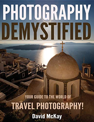Photography Demystified By Professor of Government David McKay (University of Essex)