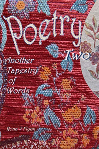 Poetry Two By Rona V Flynn