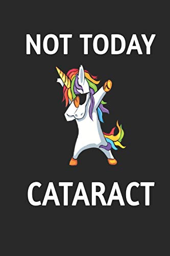 Not Today Cataract By Family Cutey