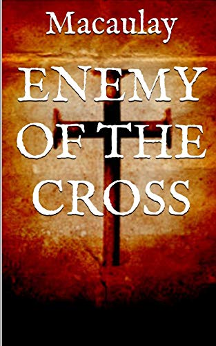 Enemy of the Cross By Macaulay