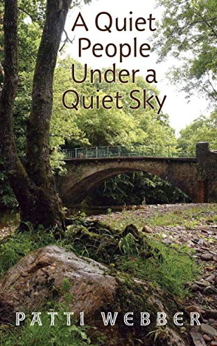 A Quiet People Under A Quiet Sky By Mrs Patti Webber