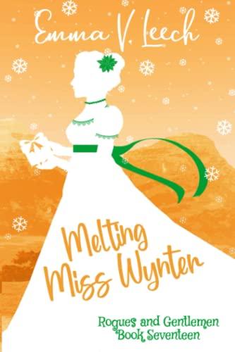 Melting Miss Wynter By Emma V Leech