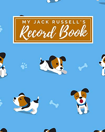My Jack Russell's Record Book By My Pet Record Books