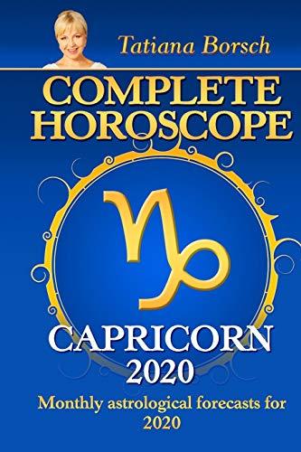 Complete Horoscope CAPRICORN 2020 By Tatiana Borsch
