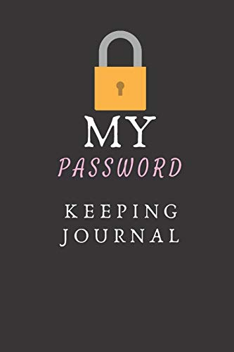 My Password Keeping Journal By Password Logbook Publishing