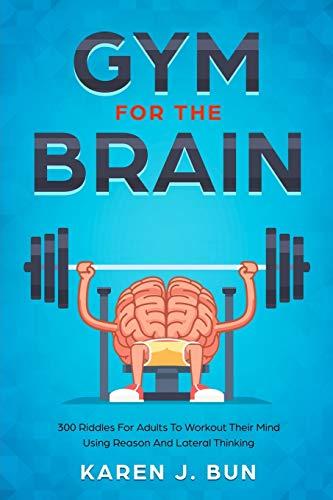 Gym For The Brain By Karen J Bun