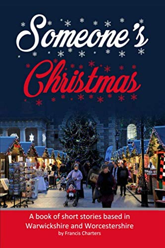 Someone's Christmas By Francis Charters