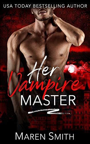 Her Vampire Master By Maren Smith