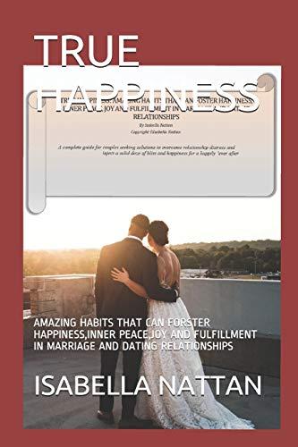 True Happiness By Isabella Nattan