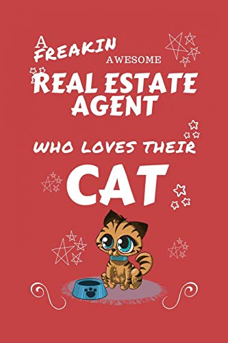 A Freakin Awesome Real Estate Agent Who Loves Their Cat By Sarah P Books