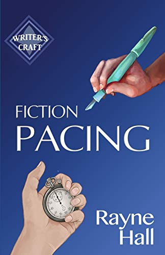 Fiction Pacing By Rayne Hall