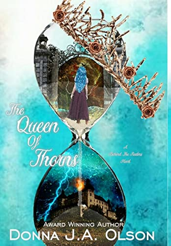 The Queen Of Thorns By Donna J a Olson