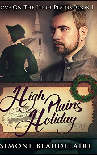High Plains Holiday By Simone Beaudelaire