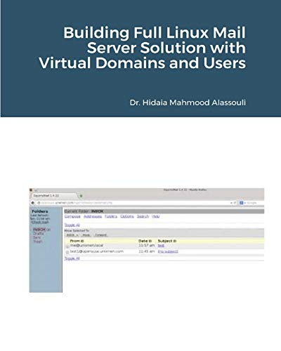Building Full Linux Mail Server Solution with Virtual Domains and Users By Dr Hidaia Mahmood Alassouli
