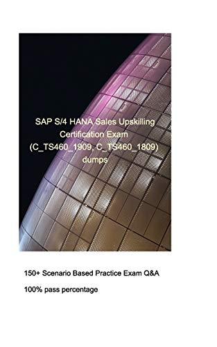 SAP S/4HANA Sales Upskilling Certification Exam (C_TS460_1909, C_TS460_1809) By Zhang W