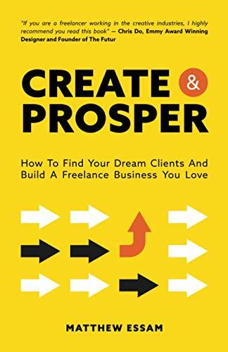Create and Prosper By Matthew Essam
