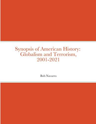 Synopsis of American History By Bob Navarro