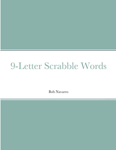 9-Letter Scrabble Words By Bob Navarro
