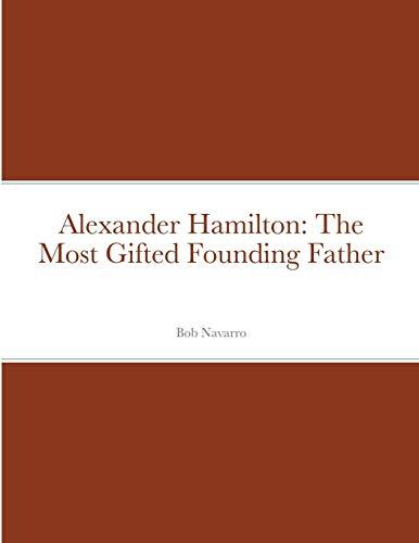 Alexander Hamilton By Bob Navarro