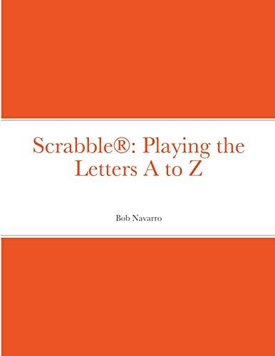 Scrabble(R) By Bob Navarro