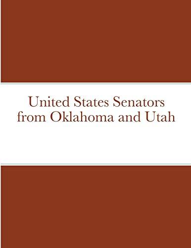 United States Senators from Oklahoma and Utah By Bob Navarro
