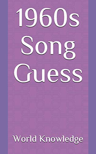 1960s Song Guess By World Knowledge