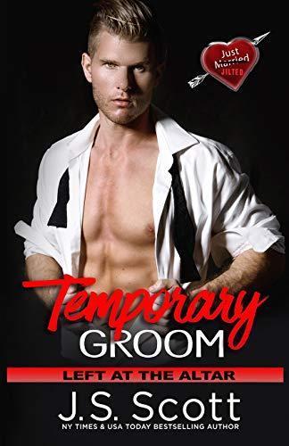 Temporary Groom By J S Scott