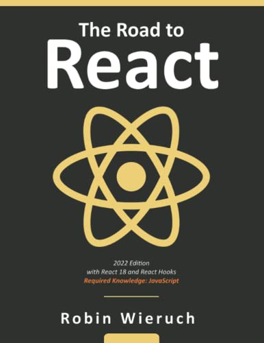 The Road to React By Robin Wieruch